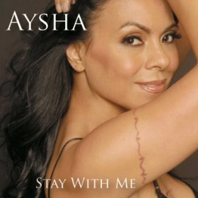 Aysha stay with me