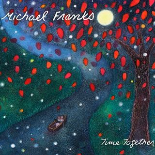 MichaelFranks TimeTogether