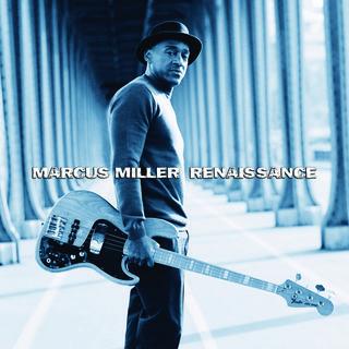 MARCUS-MILLER-_RENAISSANCE_COVER