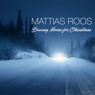 Mattias Roos-Driving Home for Christmas-Artwork Cover_preview