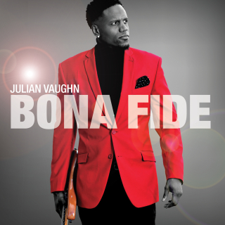 Julian Vaughn Bona Fide high res cover 2017