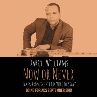 Darryl Williams Now Or Never